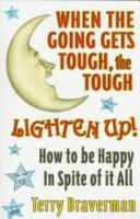 Download When the going gets tough, the tough lighten up!