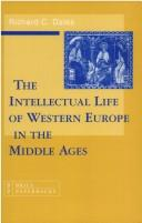 The intellectual life of Western Europe in the Middle Ages