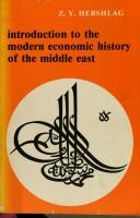 Introduction to the Modern Economic History of the Middle East