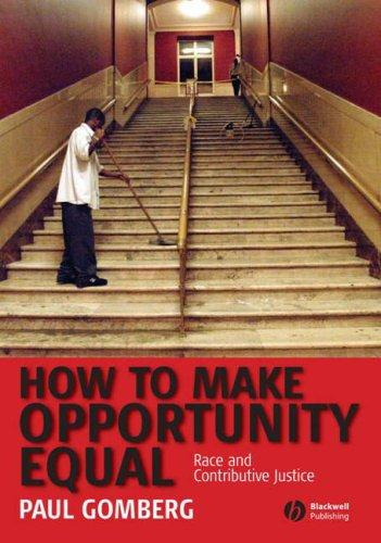Download How to Make Opportunity Equal Race and Contributive Justice