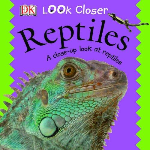 Download Reptiles (Look Closer)