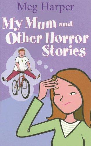 Download My Mum And Other Horror Stories