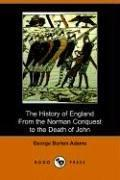 The History of England from the Norman Conquest to the Death of John (1066-1216) (Dodo Press)