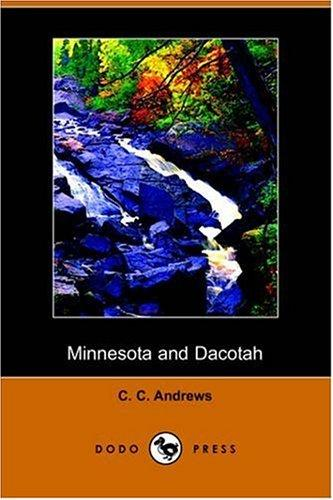 Minnesota and Dacotah (Dodo Press)