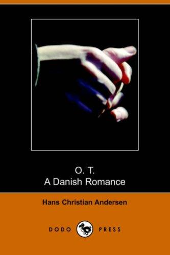 Download O. T., A Danish Romance (Dodo Press)