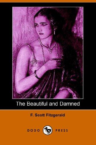 The Beautiful and Damned (Dodo Press)