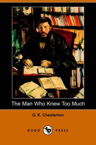 The Man Who Knew Too Much (Dodo Press)