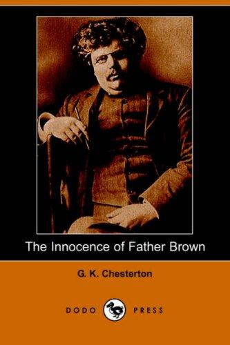 Download The Innocence of Father Brown (Dodo Press)