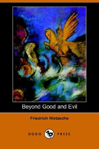 Download Beyond Good and Evil (Dodo Press)
