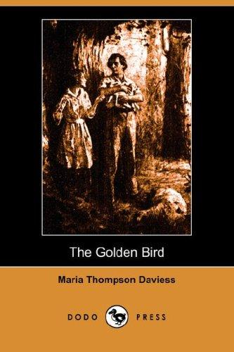 Download The Golden Bird (Illustrated Edition) (Dodo Press)