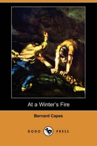 Download At a Winter's Fire (Dodo Press)