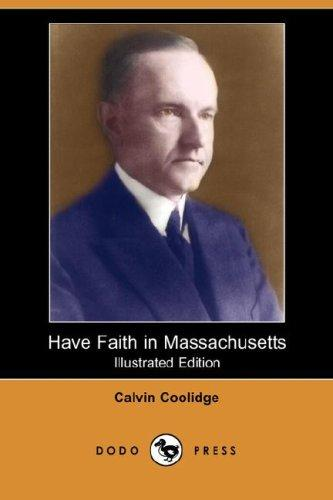 Download Have Faith in Massachusetts (Illustrated Edition) (Dodo Press)