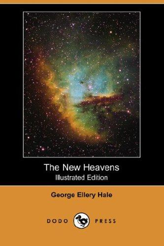 Download The New Heavens (Illustrated Edition) (Dodo Press)
