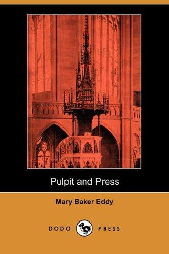 Download Pulpit and Press (Dodo Press)