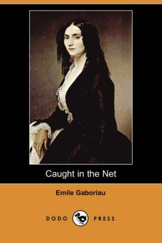 Caught in the Net (Dodo Press)