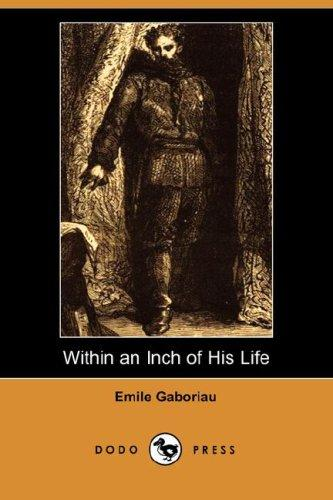 Within an Inch of His Life (Dodo Press)