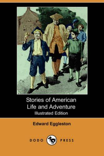 Download Stories of American Life and Adventure (Illustrated Edition)