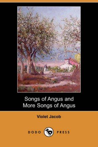 Download Songs of Angus and More Songs of Angus (Dodo Press)