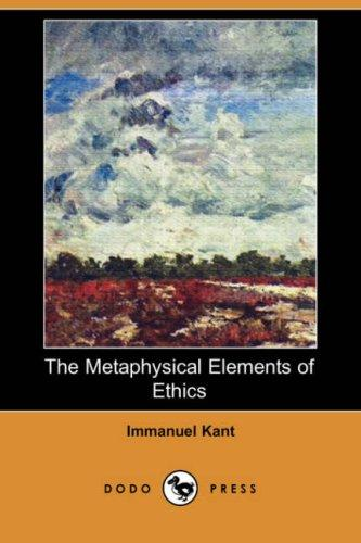 Download The Metaphysical Elements of Ethics