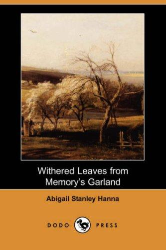 Withered Leaves from Memory's Garland (Dodo Press)