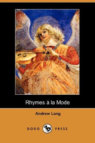 Rhymes a la Mode (Dodo Press)