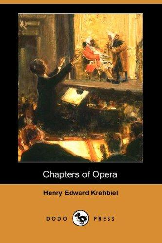 Chapters of Opera (Dodo Press)