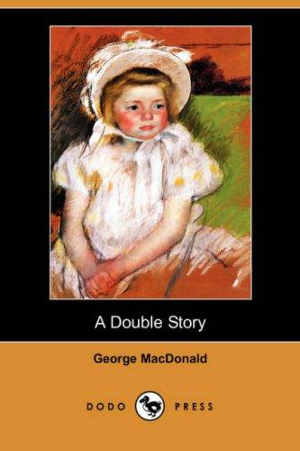 Download A Double Story (Dodo Press)