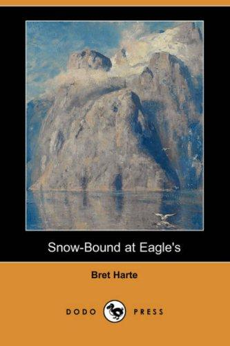 Download Snow-Bound at Eagle's (Dodo Press)