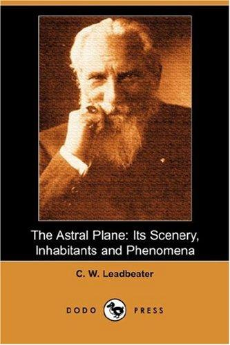 Astral Plane by Charles Webster Leadbeater