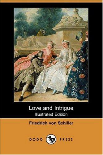 Download Love and Intrigue (Illustrated Edition) (Dodo Press)