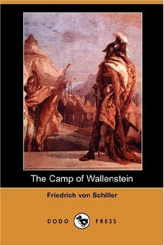 Download The Camp of Wallenstein (Dodo Press)