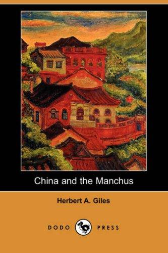 Download China and the Manchus (Dodo Press)
