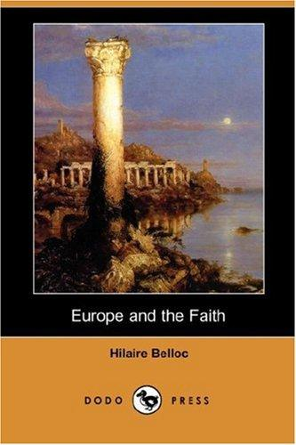 Download Europe and the Faith (Dodo Press)