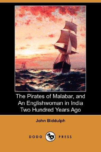 The Pirates of Malabar, and An Englishwoman in India Two Hundred Years Ago (Dodo Press)