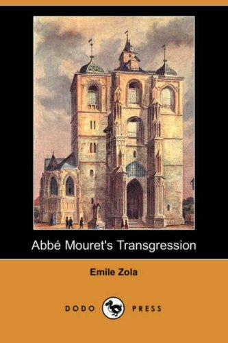 Abbe Mouret's Transgression by Émile Zola