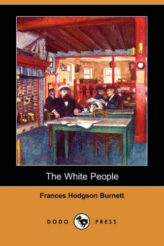 Download The White People (Dodo Press)