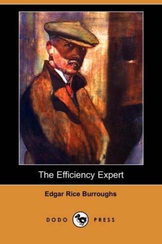 Download The Efficiency Expert (Dodo Press)