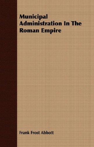 Download Municipal Administration In The Roman Empire