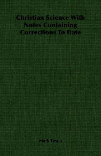Download Christian Science With Notes Containing Corrections To Date
