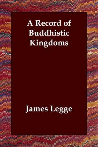 Download A Record of Buddhistic Kingdoms