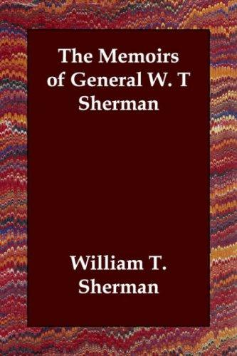 The Memoirs of General W. T Sherman