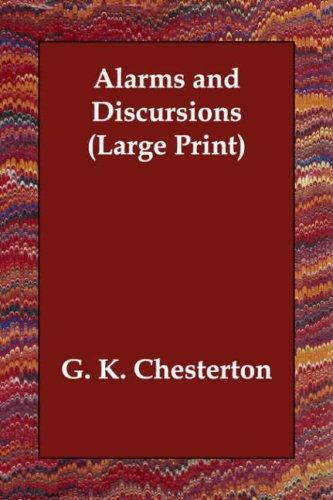 Alarms and Discursions (Large Print)