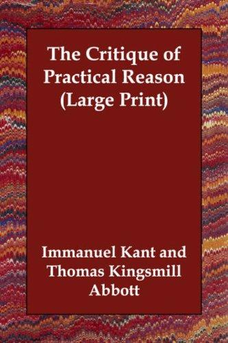 The Critique of Practical Reason (Large Print)