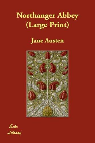 Download Northanger Abbey (Large Print)