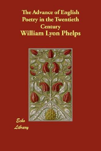 Download The Advance of English Poetry in the Twentieth Century