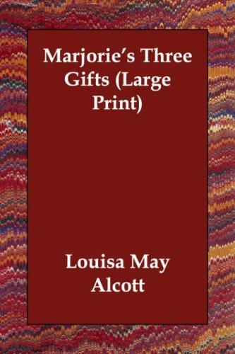 Download Marjorie's Three Gifts (Large Print)