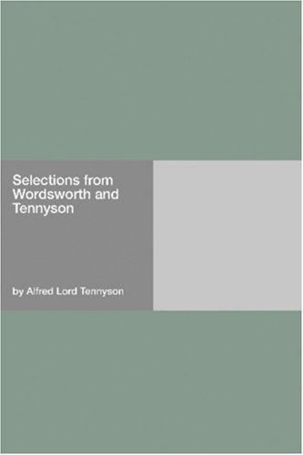 Download Selections from Wordsworth and Tennyson