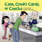 Thumbnail of Cash, Credit Cards, or Checks: A Book about Payment Methods (Money Matters)