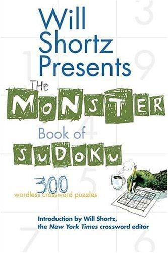 Will Shortz Presents The Monster Book of Sudoku