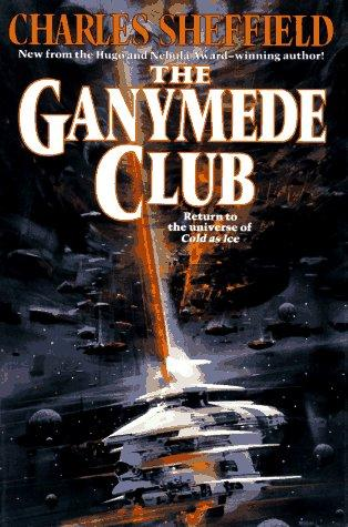 The Ganymede Club by Charles Sheffield